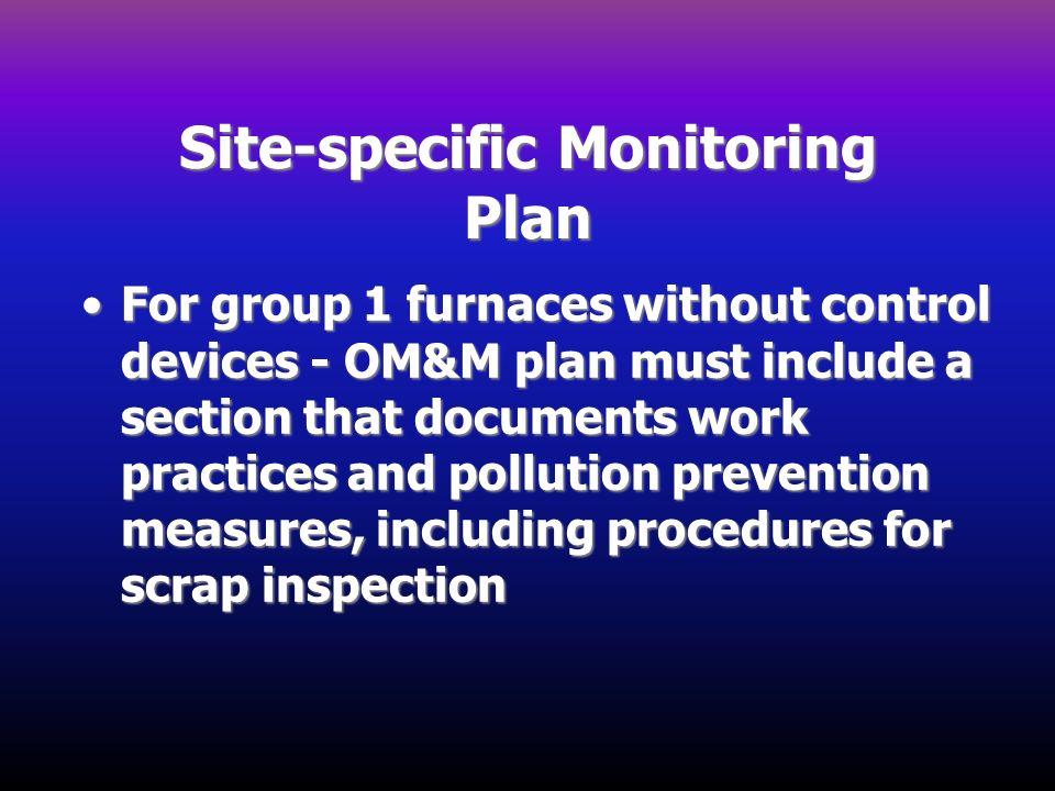 Site-specific Monitoring Plan