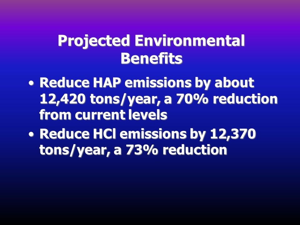 Projected Environmental Benefits