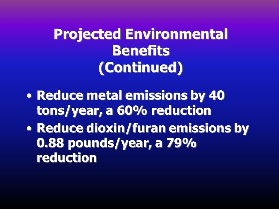 Projected Environmental Benefits (Continued)