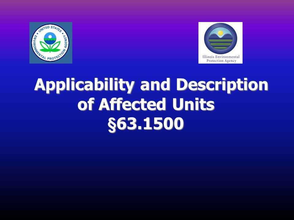 Applicability and Description of Affected Units §63.1500