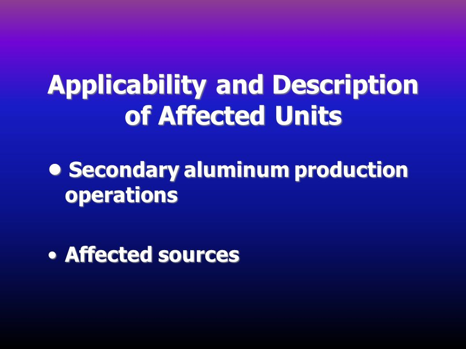 Applicability and Description of Affected Units