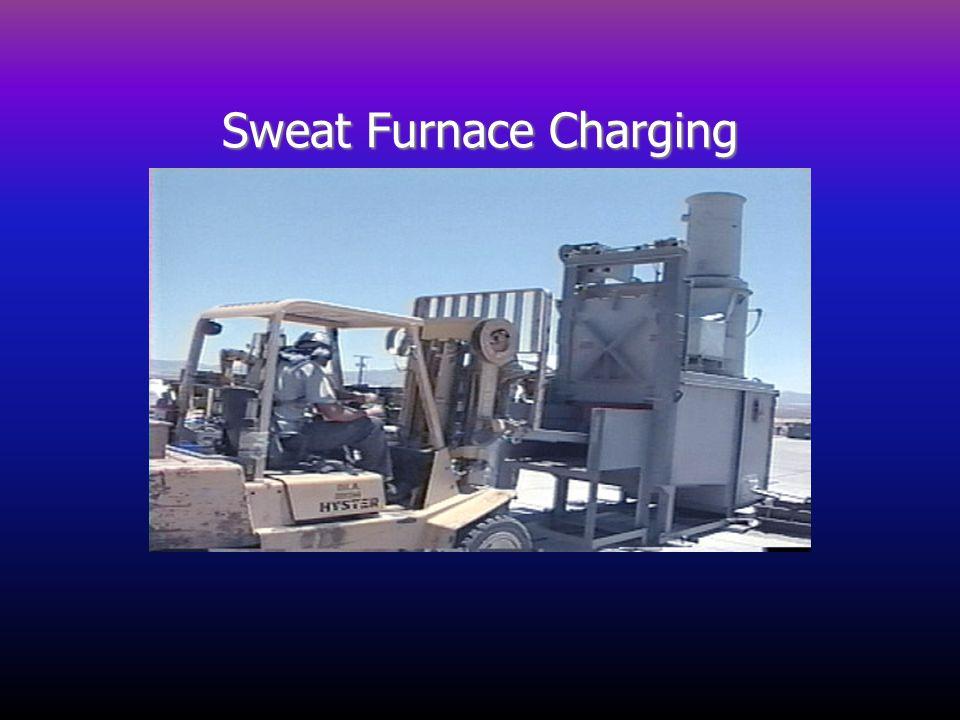 Sweat Furnace Charging