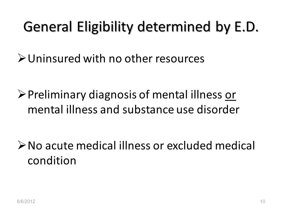 General Eligibility determined by E.D.