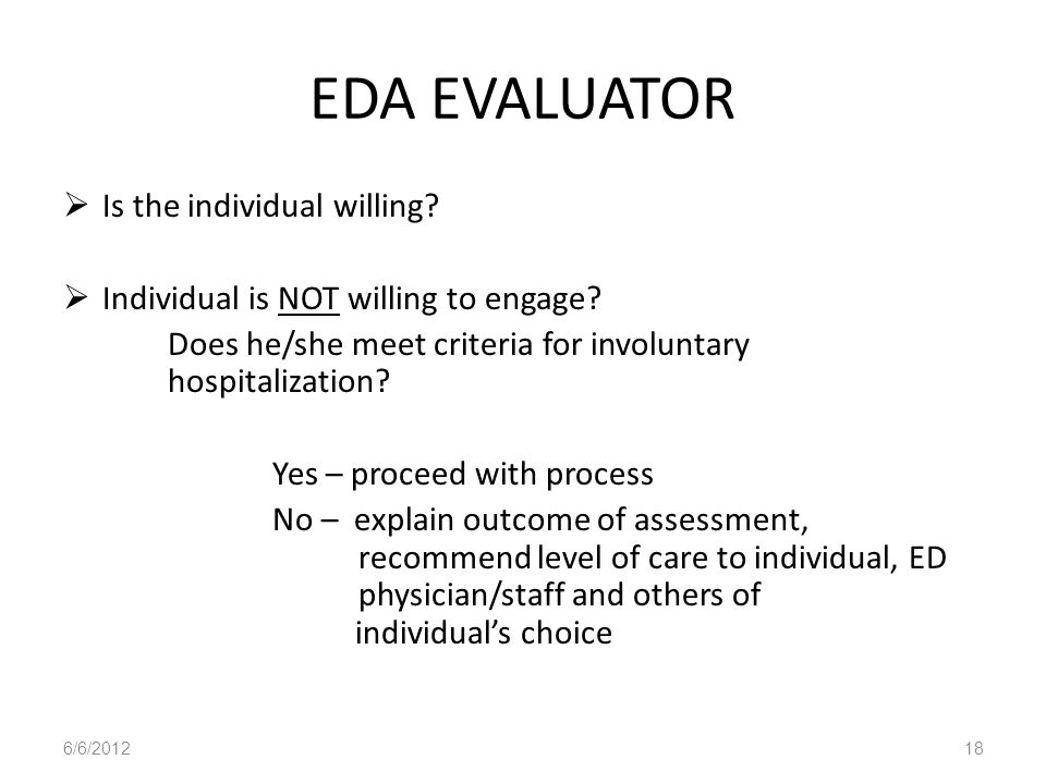 EDA EVALUATOR Is the individual willing