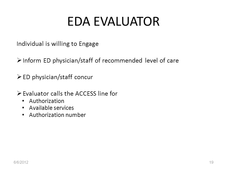 EDA EVALUATOR Individual is willing to Engage