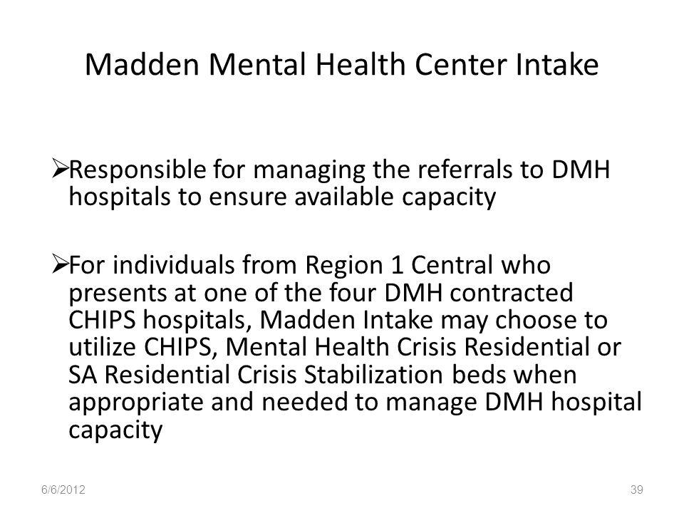 Madden Mental Health Center Intake