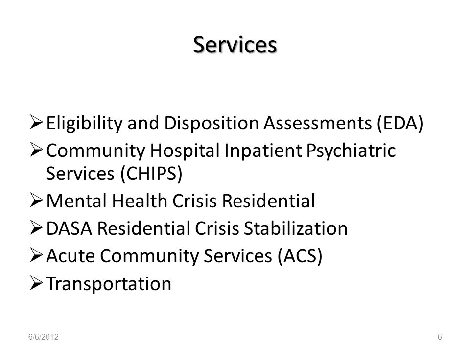 Services Eligibility and Disposition Assessments (EDA)