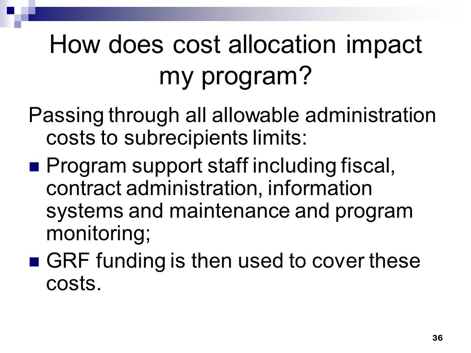 How does cost allocation impact my program