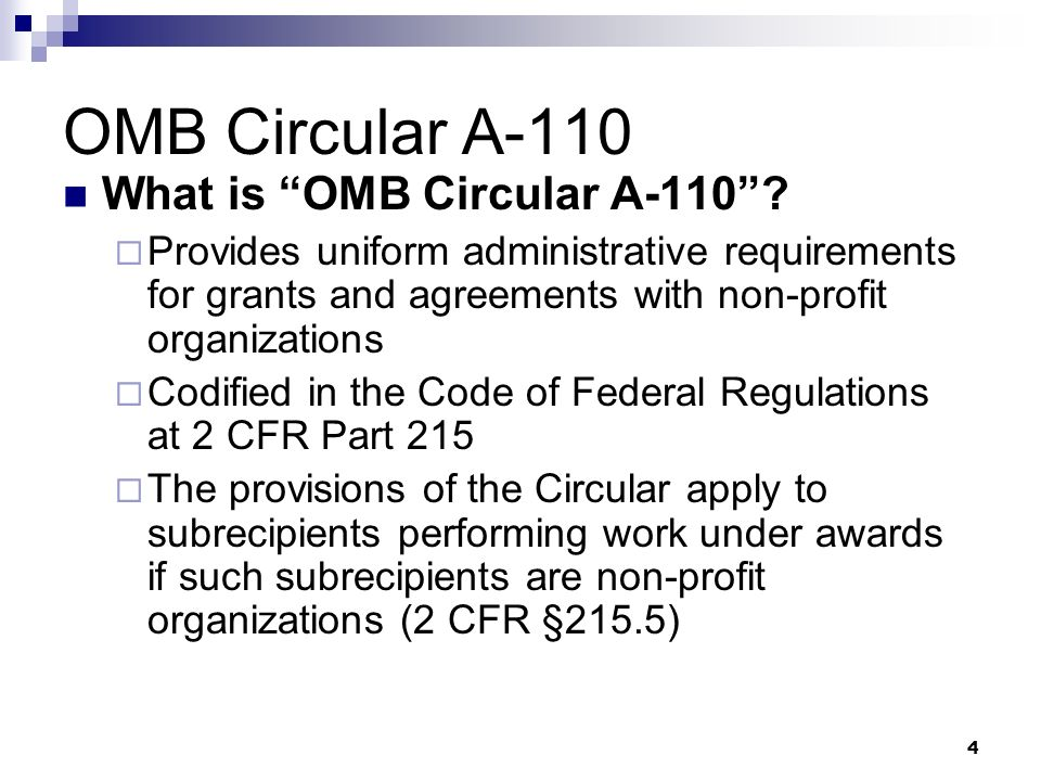 OMB Circular A-110 What is OMB Circular A-110