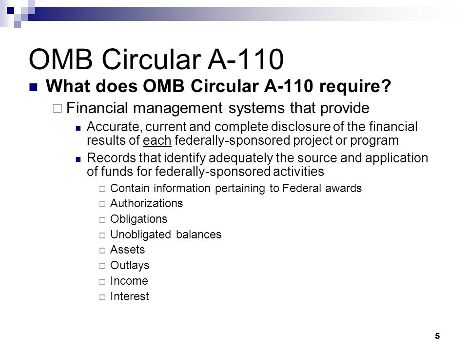 OMB Circular A-110 What does OMB Circular A-110 require