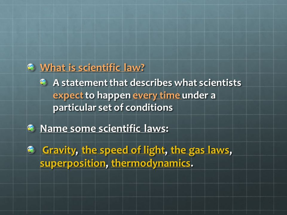 Name some scientific laws:
