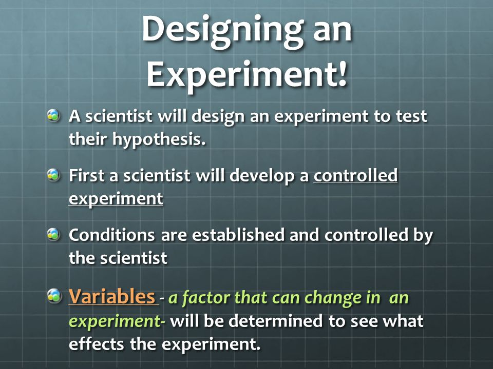 Designing an Experiment!