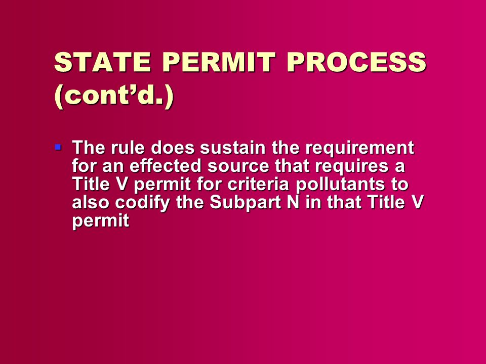 STATE PERMIT PROCESS (cont'd.)