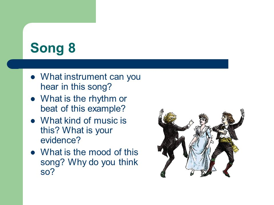Song 8 What instrument can you hear in this song