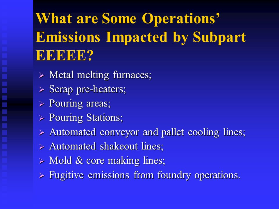 What are Some Operations' Emissions Impacted by Subpart EEEEE
