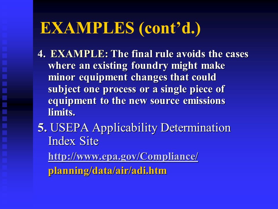 EXAMPLES (cont'd.) 5. USEPA Applicability Determination Index Site