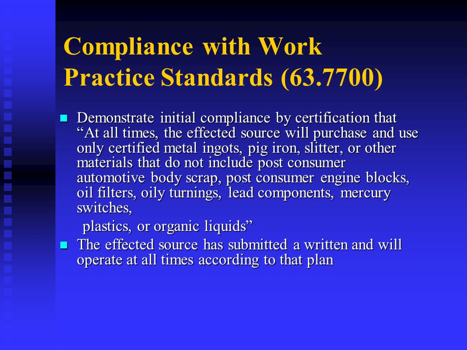 Compliance with Work Practice Standards ( )