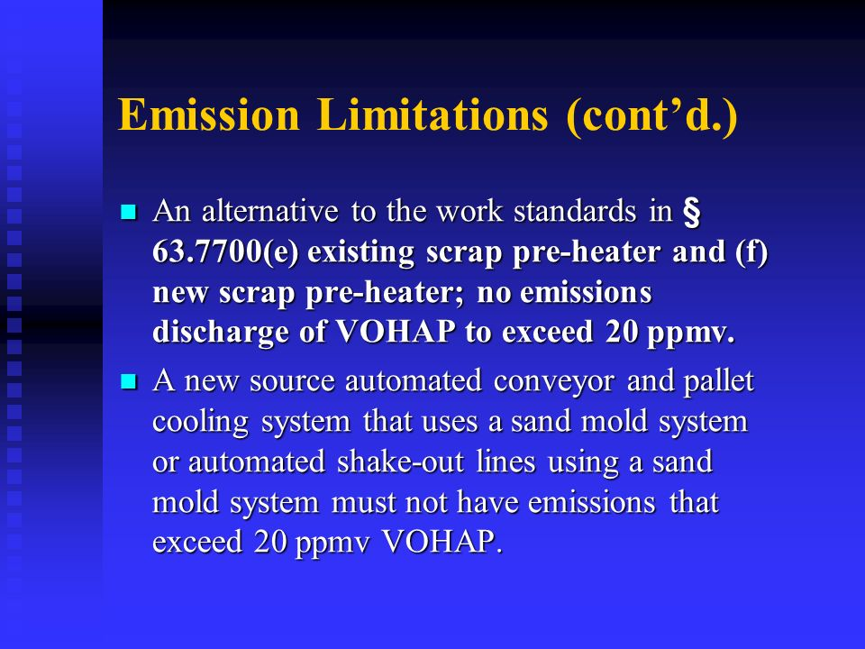 Emission Limitations (cont'd.)