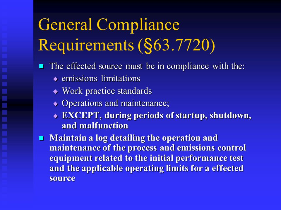 General Compliance Requirements (§ )