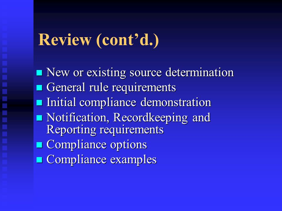 Review (cont'd.) New or existing source determination