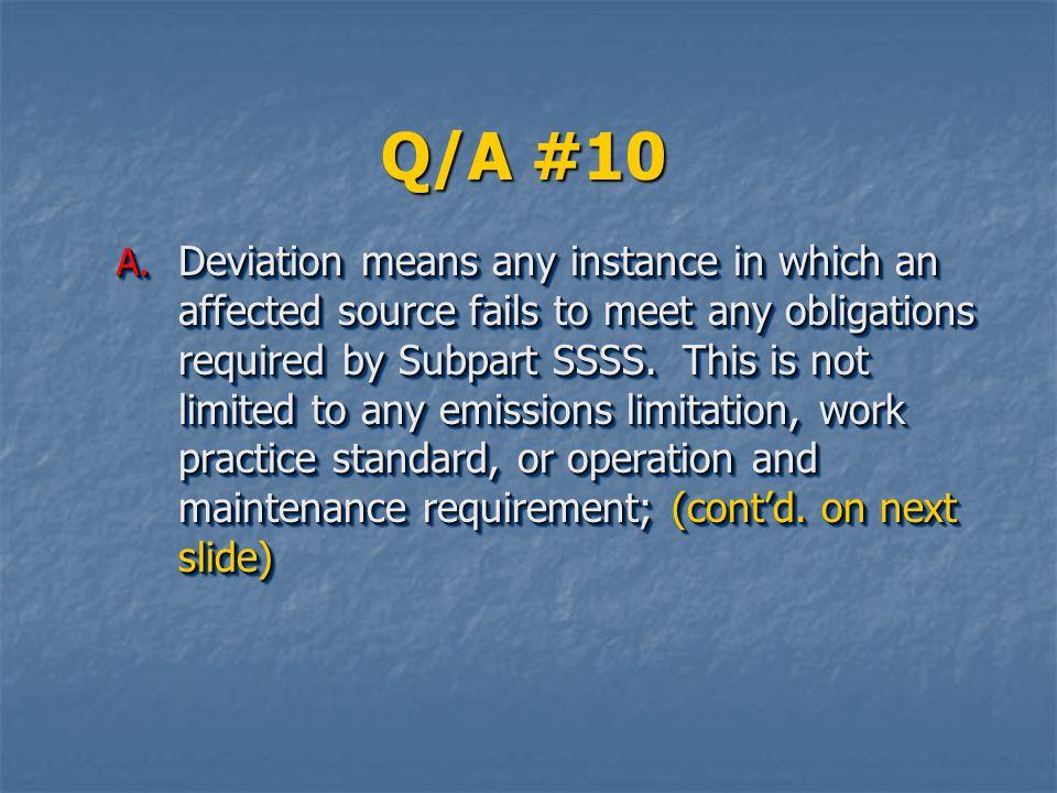 Q/A #10