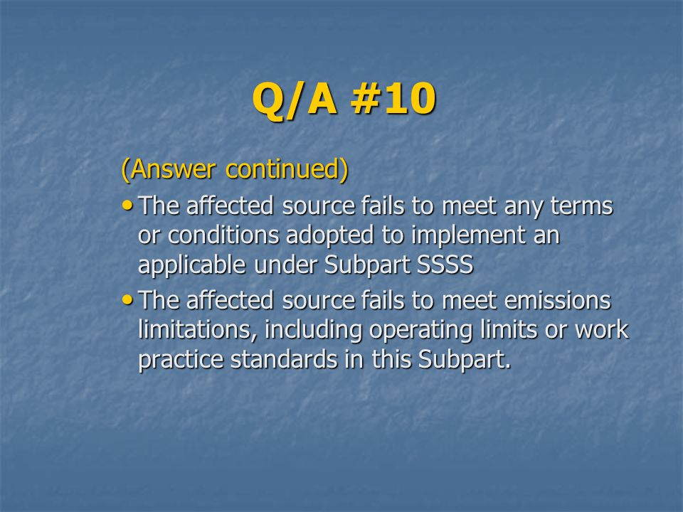 Q/A #10 (Answer continued)