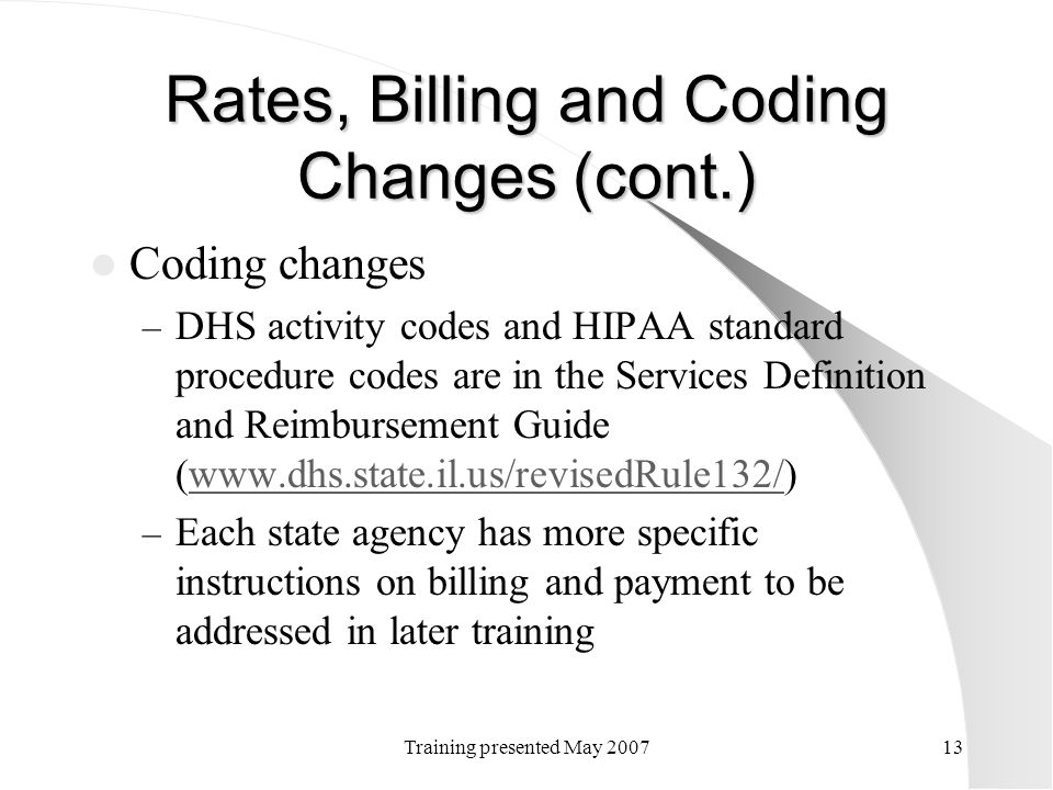 Rates, Billing and Coding Changes (cont.)