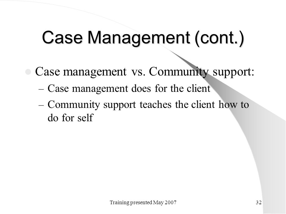 Case Management (cont.)