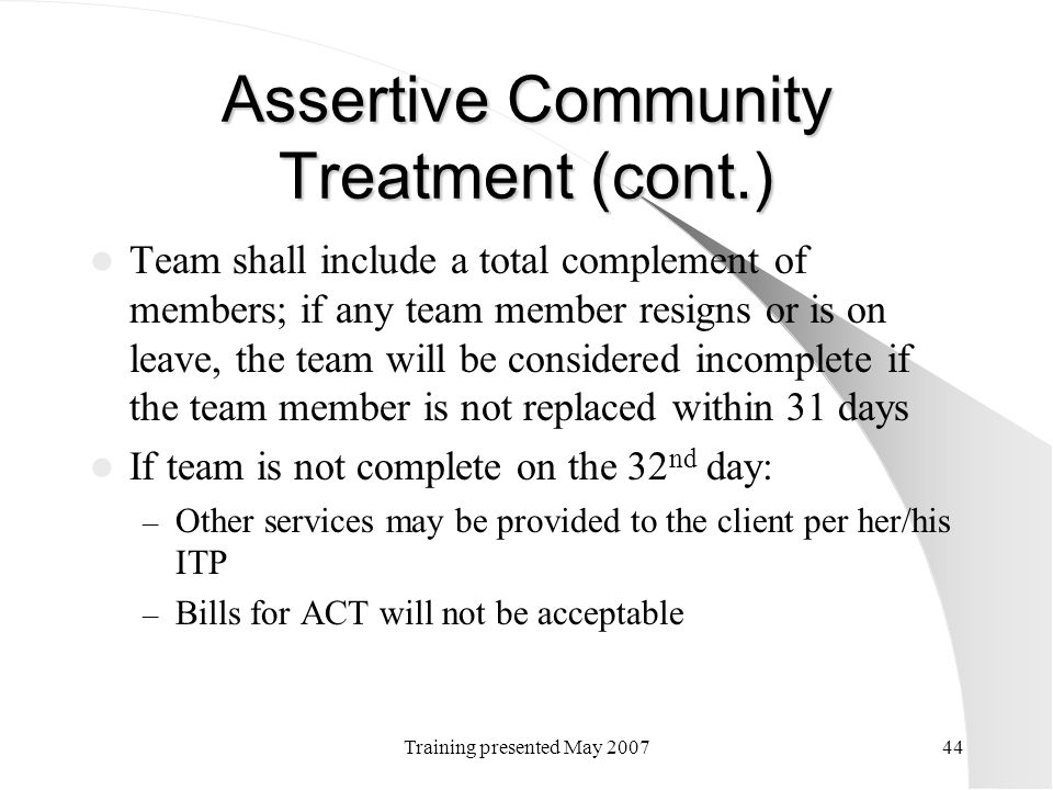 Assertive Community Treatment (cont.)