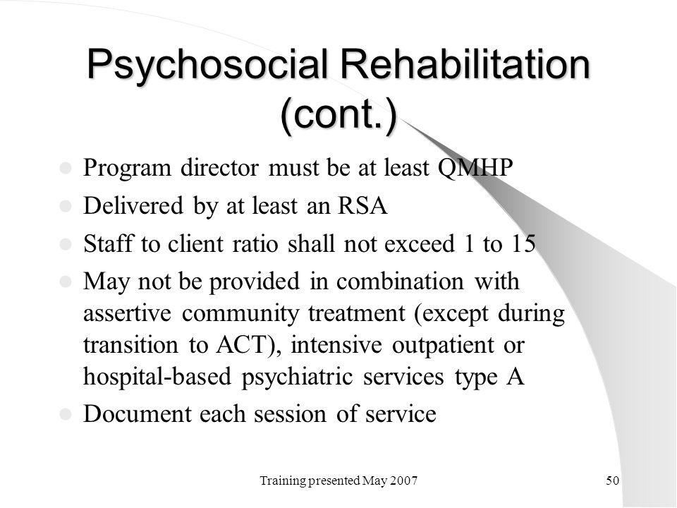 Psychosocial Rehabilitation (cont.)