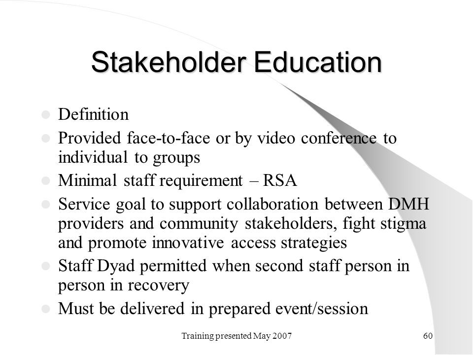 Stakeholder Education