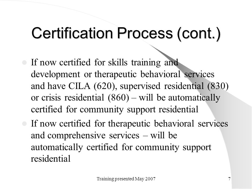 Certification Process (cont.)