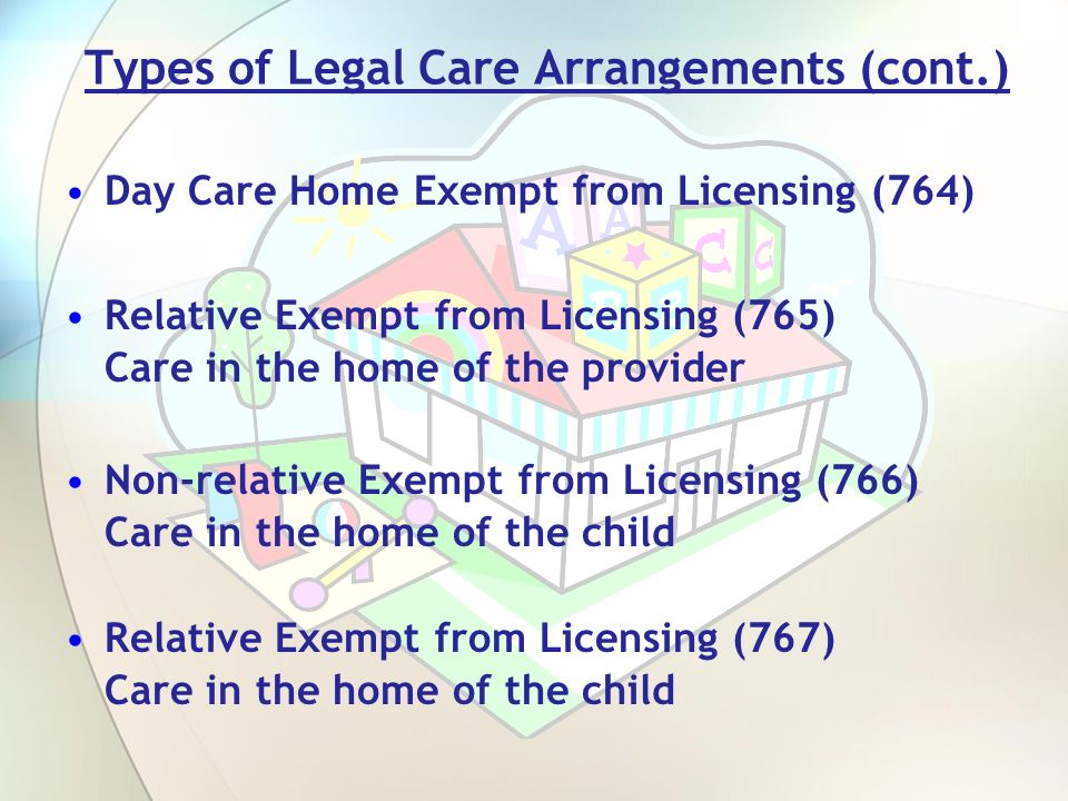 Types of Legal Care Arrangements (cont.)