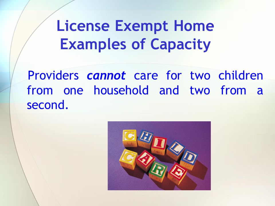 License Exempt Home Examples of Capacity