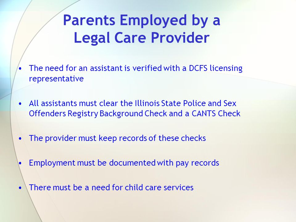 Parents Employed by a Legal Care Provider