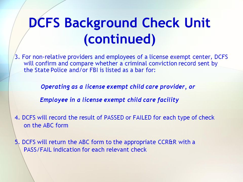DCFS Background Check Unit (continued)