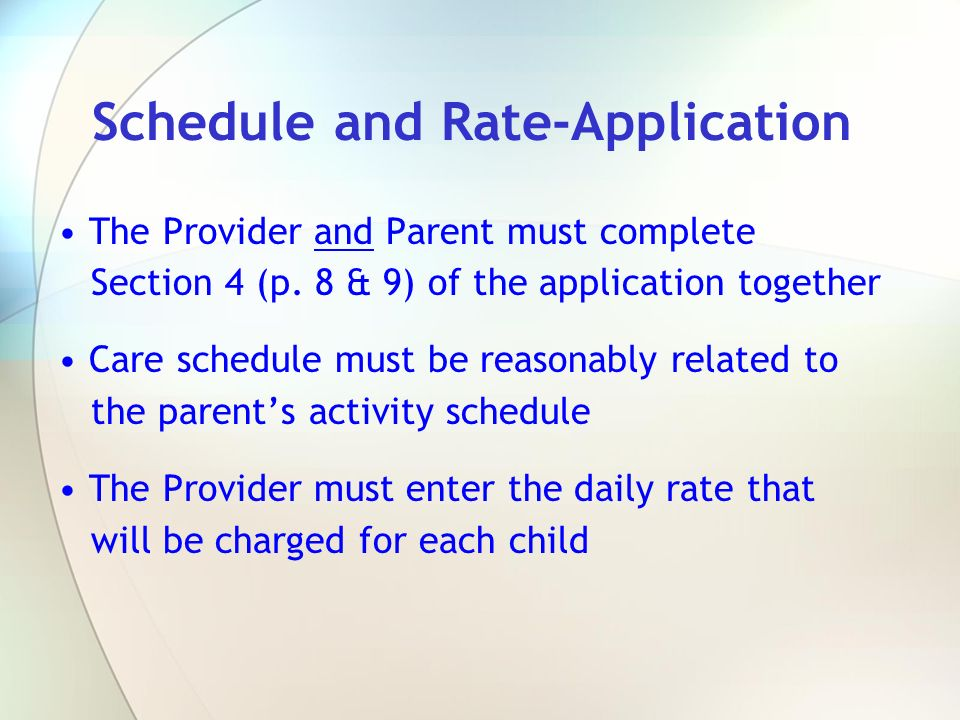 Schedule and Rate-Application