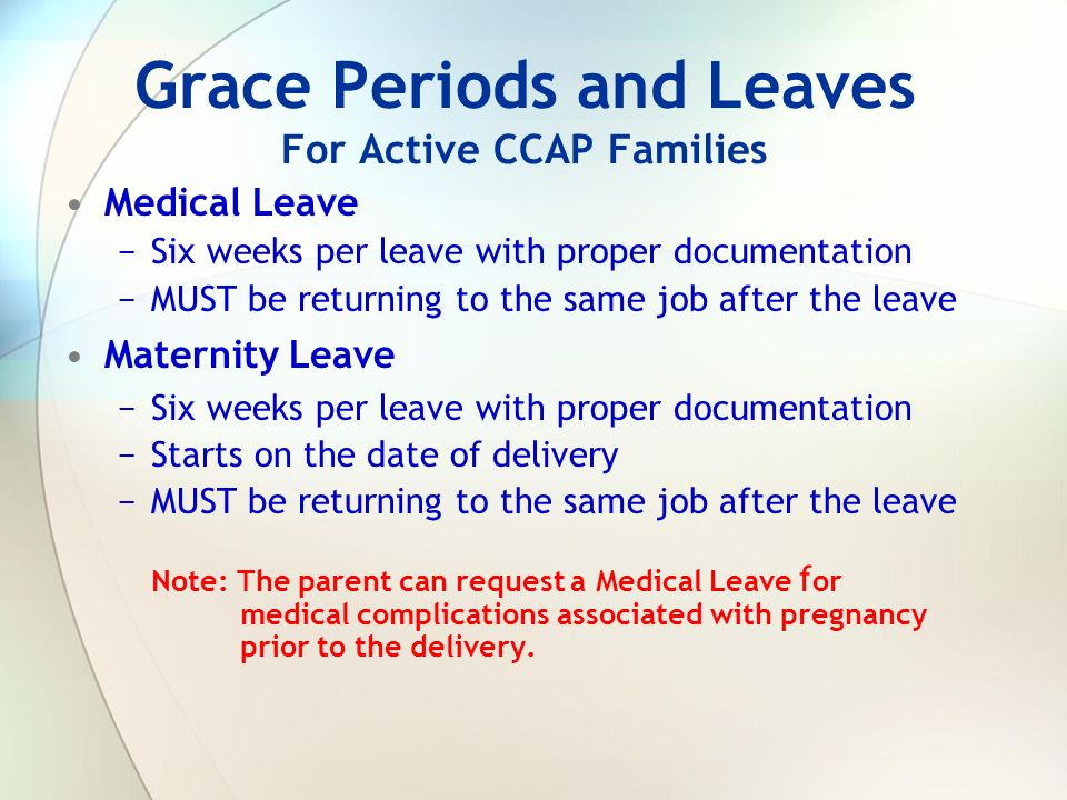 Grace Periods and Leaves For Active CCAP Families