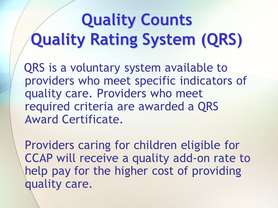 Quality Counts Quality Rating System (QRS)