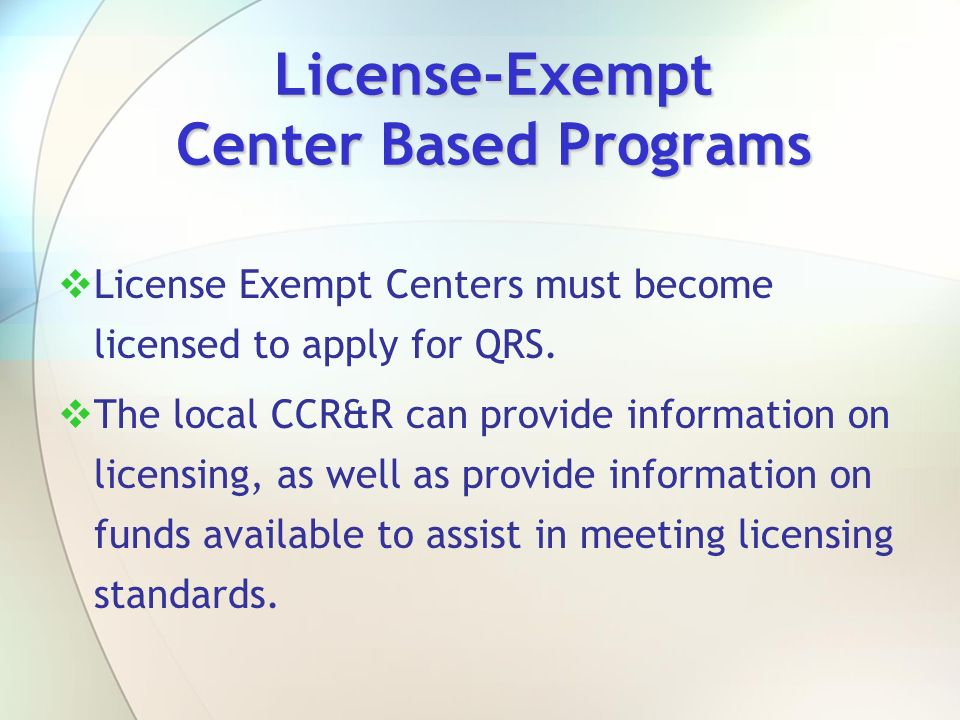 License-Exempt Center Based Programs