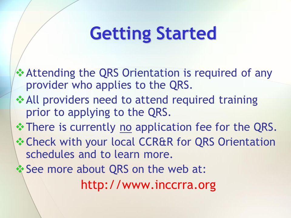 Getting Started http://www.inccrra.org