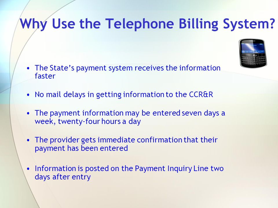 Why Use the Telephone Billing System