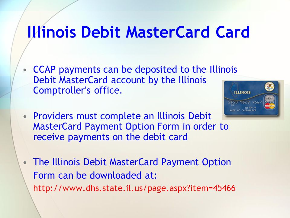 Illinois Debit MasterCard Card