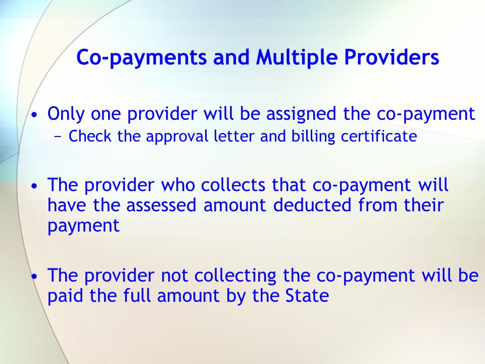 Co-payments and Multiple Providers