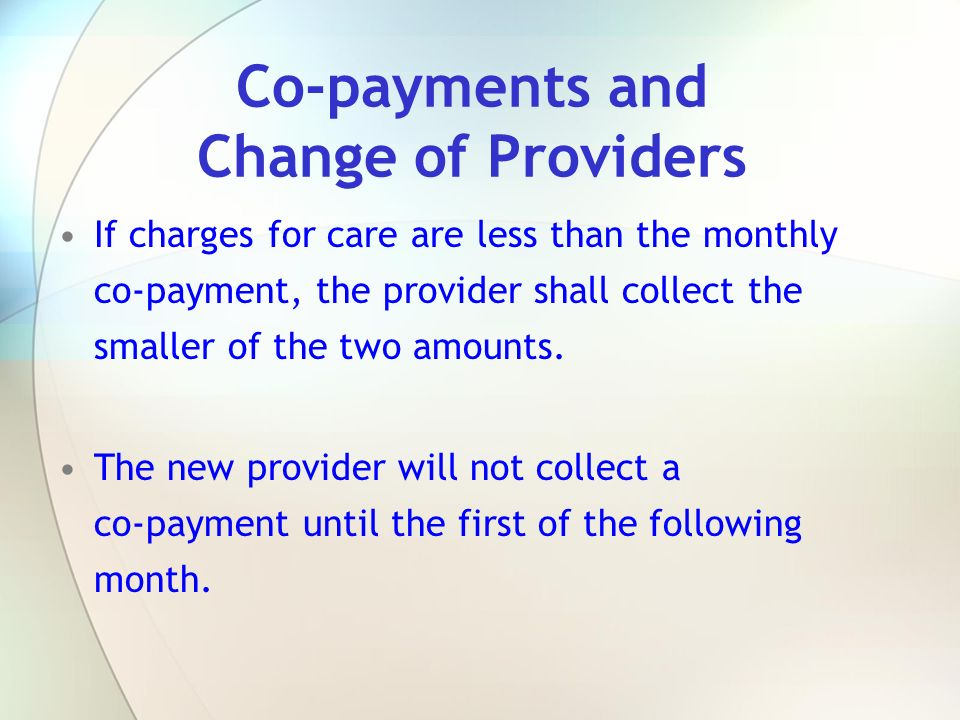 Co-payments and Change of Providers
