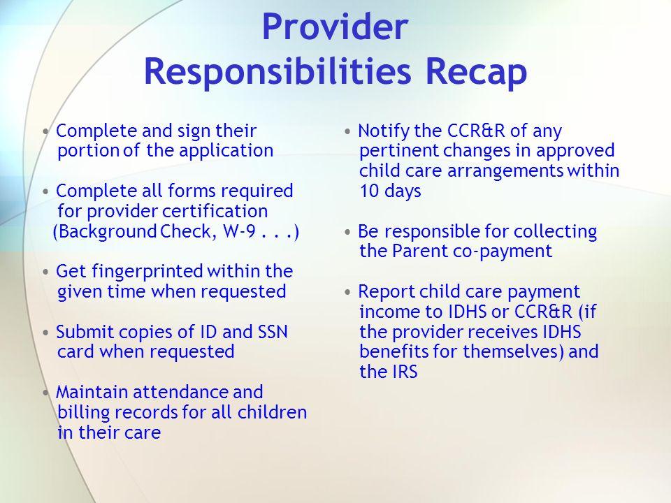 Provider Responsibilities Recap
