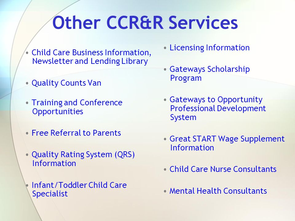Other CCR&R Services Licensing Information