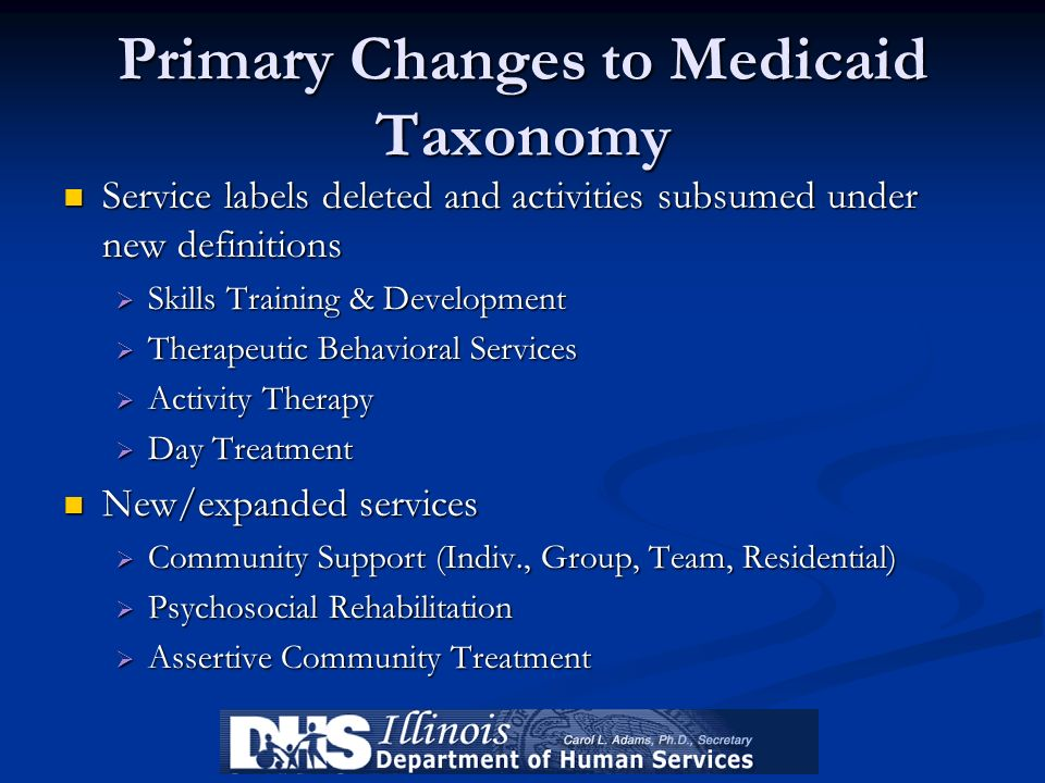Primary Changes to Medicaid Taxonomy