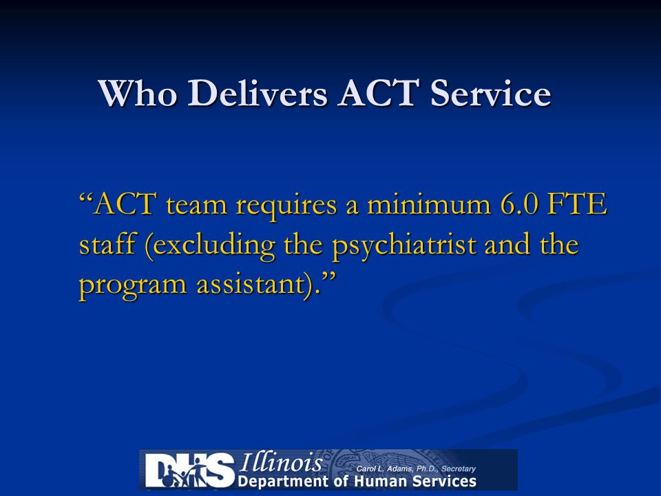 Who Delivers ACT Service