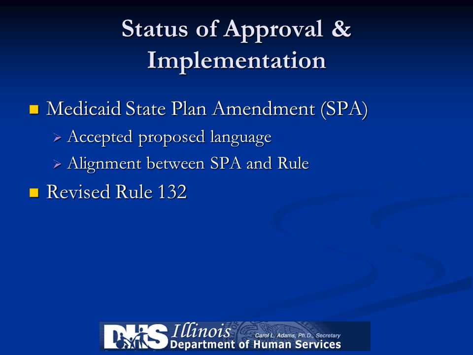Status of Approval & Implementation